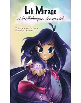Lili Mirage et la Fabrique...